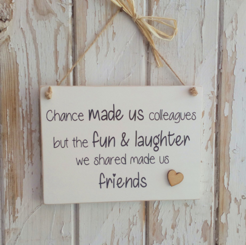 Chance Made Us Colleagues Friendship Plaque